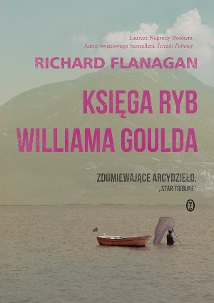 Richard Flanagan   Ksiega ryb Williama Goulda 193653,1